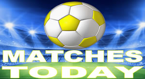 FOOTBALL MATCHES TODAY
